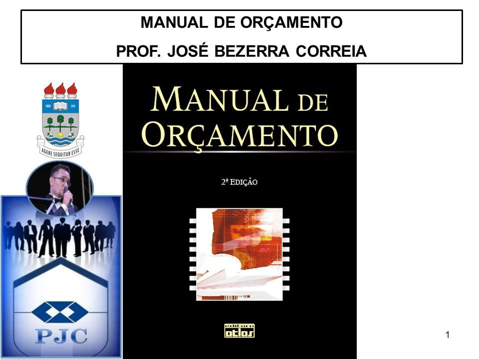 1 MANUAL DE ORÇAMENTO PROF. JOSÉ BEZERRA CORREIA