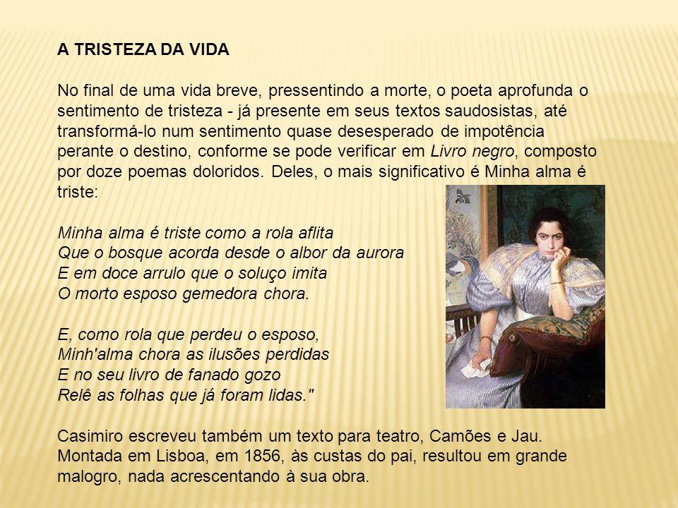 FAGUNDES VARELA (1841-1875) Vida: Luís Nicolau Fagundes Varela nasceu em Rio Claro, Rio de Janeiro.