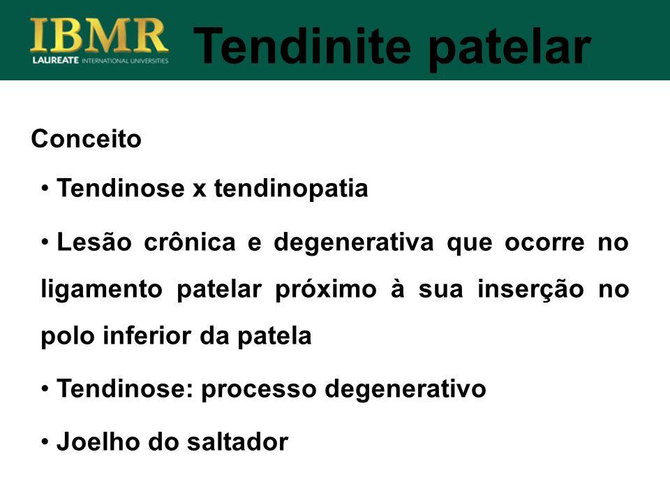 Conceito Tendinite patelar Tendinose x tendinopatia Lesão crônica e degenerativa que ocorre no ligamento patelar próximo à sua inserção no polo inferi