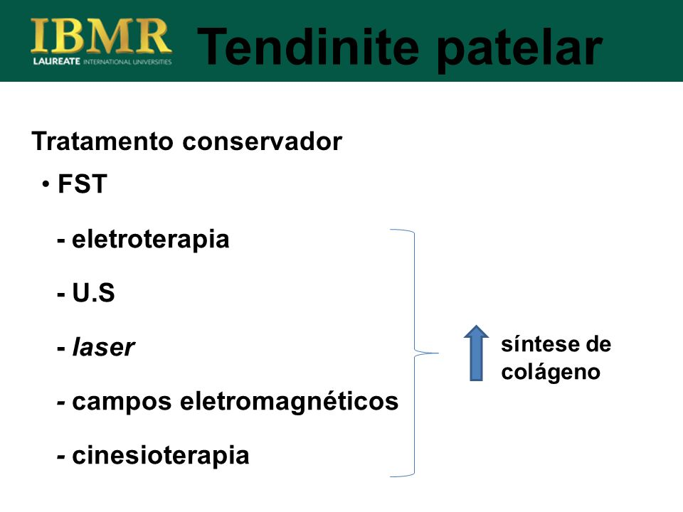 Tratamento conservador Tendinite patelar FST - eletroterapia - U.S - laser - campos eletromagnéticos - cinesioterapia síntese de colágeno