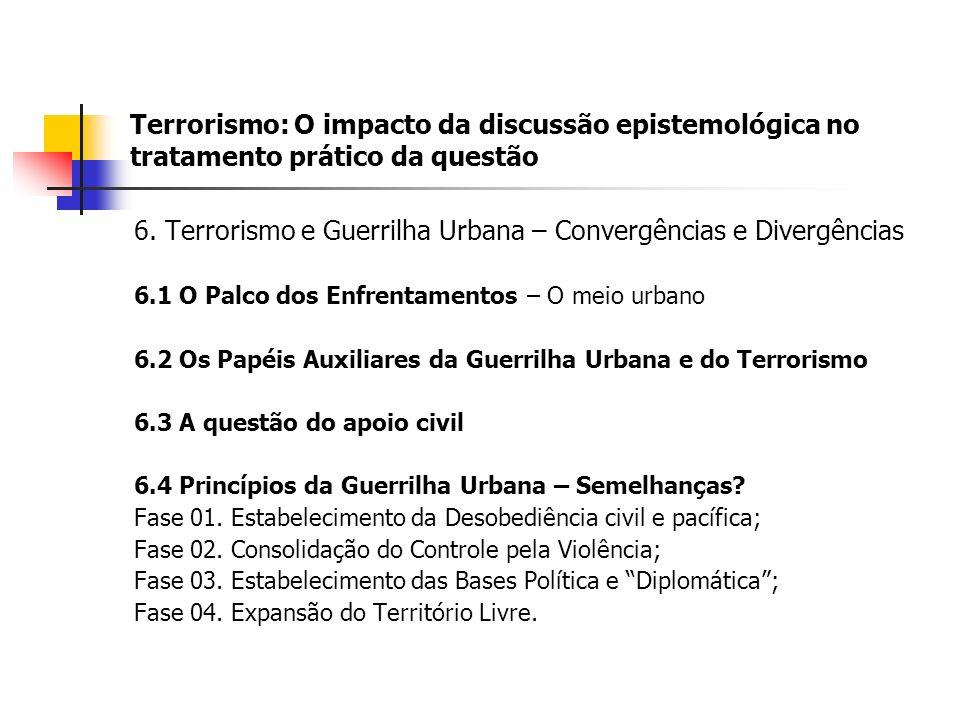 Terrorismo: O impacto da discussão epistemológica no tratamento prático da questão 6.