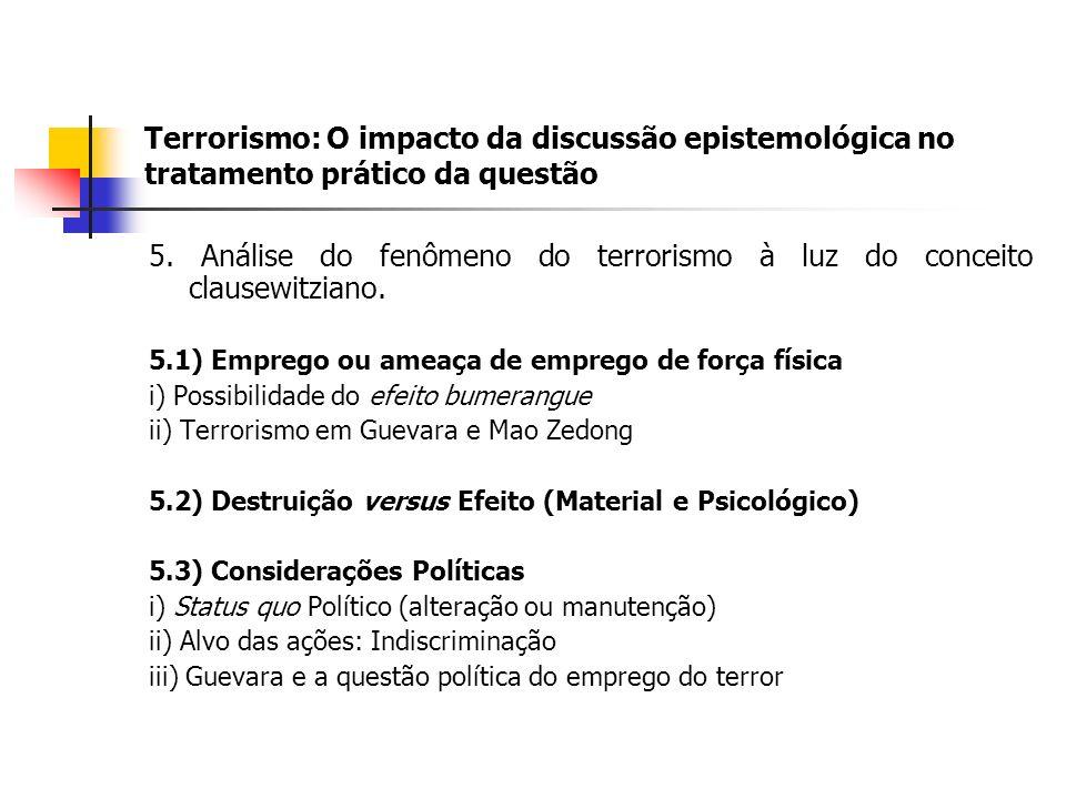 Terrorismo: O impacto da discussão epistemológica no tratamento prático da questão 5.