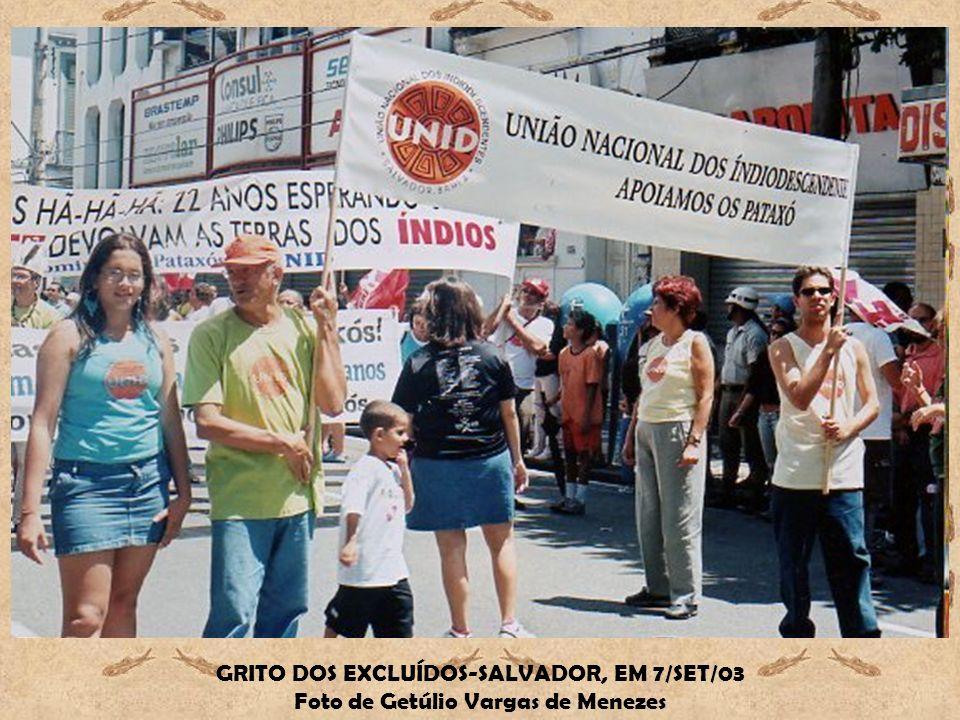 GRITO DOS EXCLUÍDOS-SALVADOR, EM 7/SET/03 Foto de Getúlio Vargas de Menezes