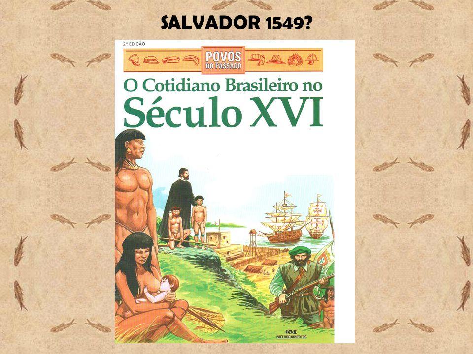 SALVADOR 1549?