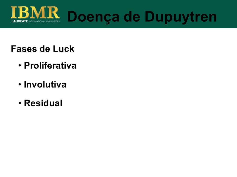 Fases de Luck Doença de Dupuytren Proliferativa Involutiva Residual