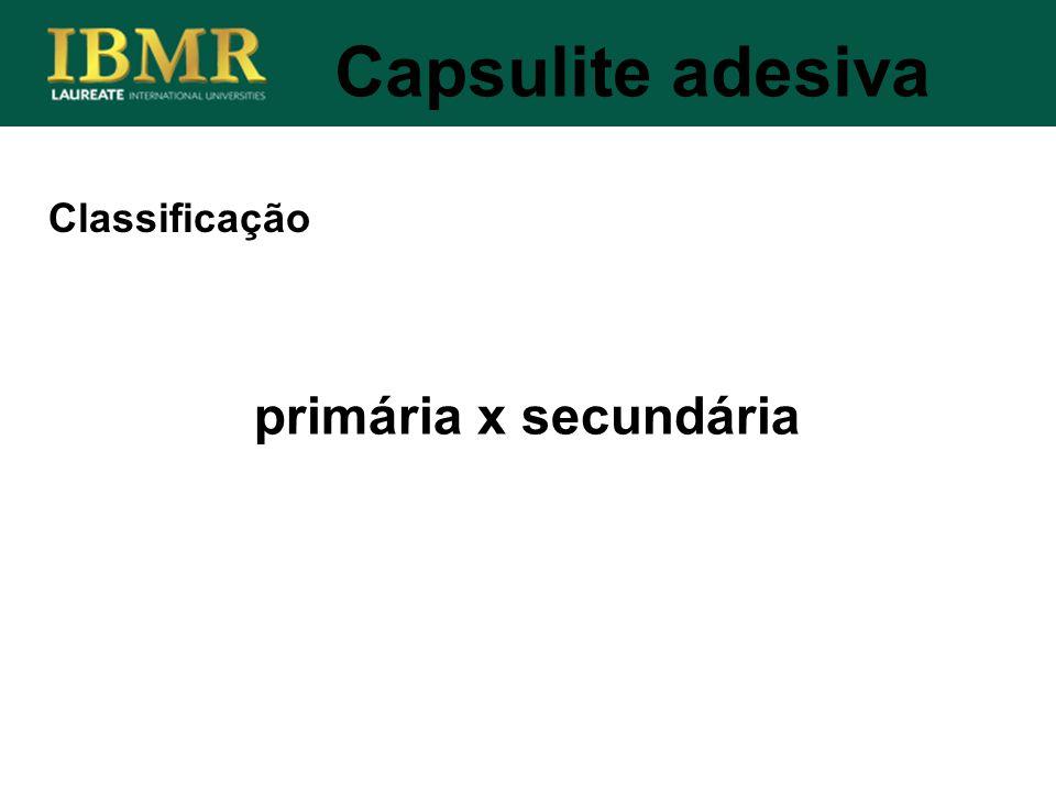 Classificação Capsulite adesiva primária x secundária