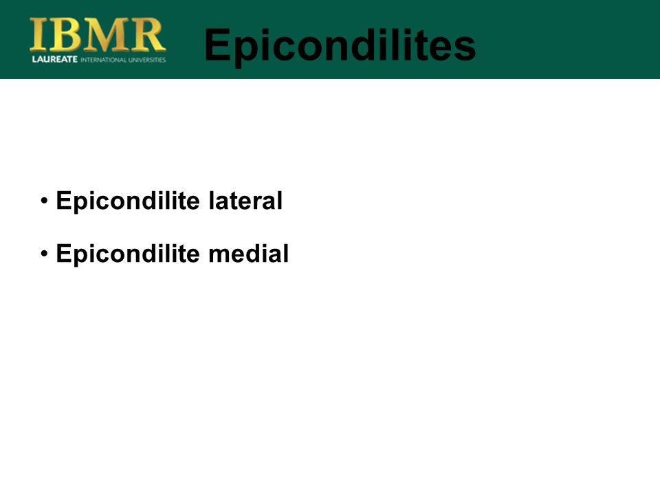 Epicondilite lateral Epicondilite medial Epicondilites