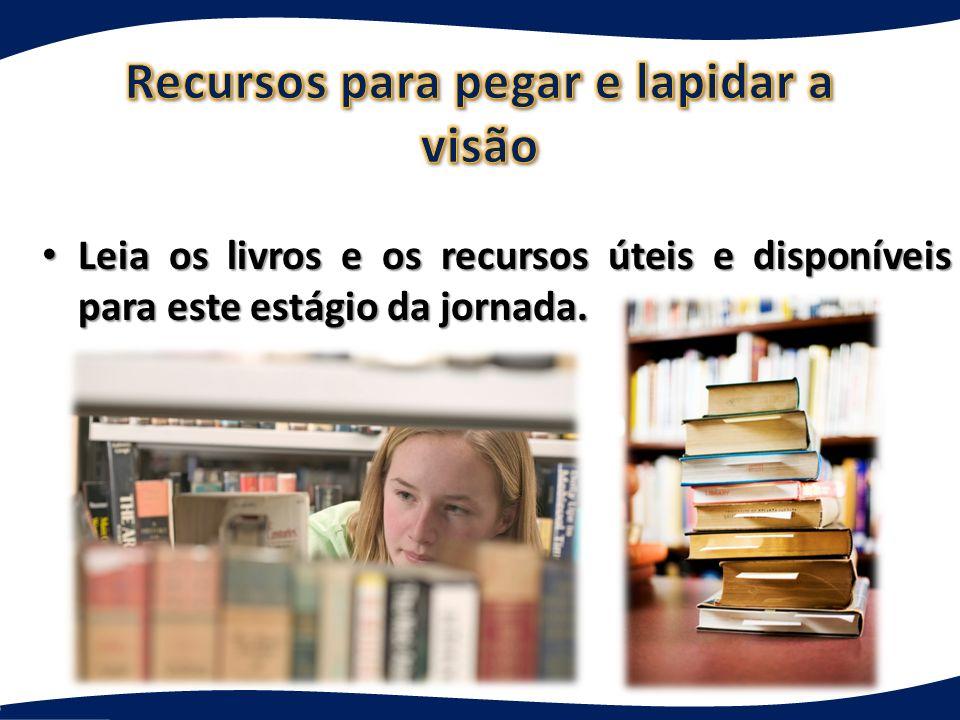 Leia os livros e os recursos úteis e disponíveis para este estágio da jornada. Leia os livros e os recursos úteis e disponíveis para este estágio da j