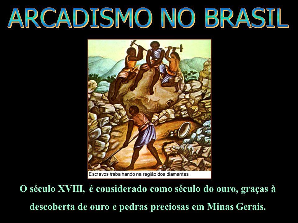 O século XVIII, é considerado como século do ouro, graças à descoberta de ouro e pedras preciosas em Minas Gerais.