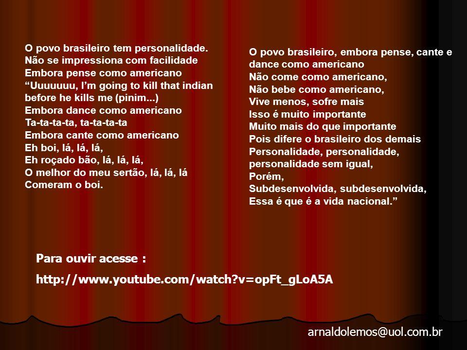 arnaldolemos@uol.com.br Vendo circular pelas ruas os automóveis com o adesivo Brasil: ame-o ou deixe-o, Chico Buarque se viu obrigado a reagir com sua melhor arma: a música.