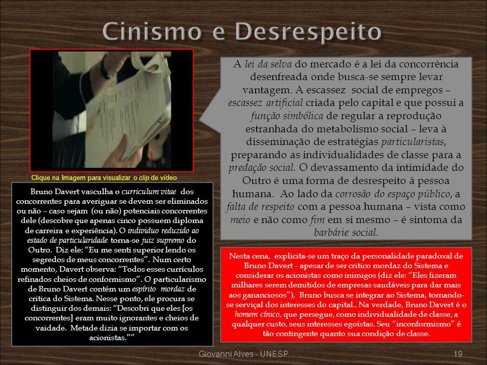Giovanni Alves - UNESP19 A lei da selva do mercado é a lei da concorrência desenfreada onde busca-se sempre levar vantagem. A escassez social de empre