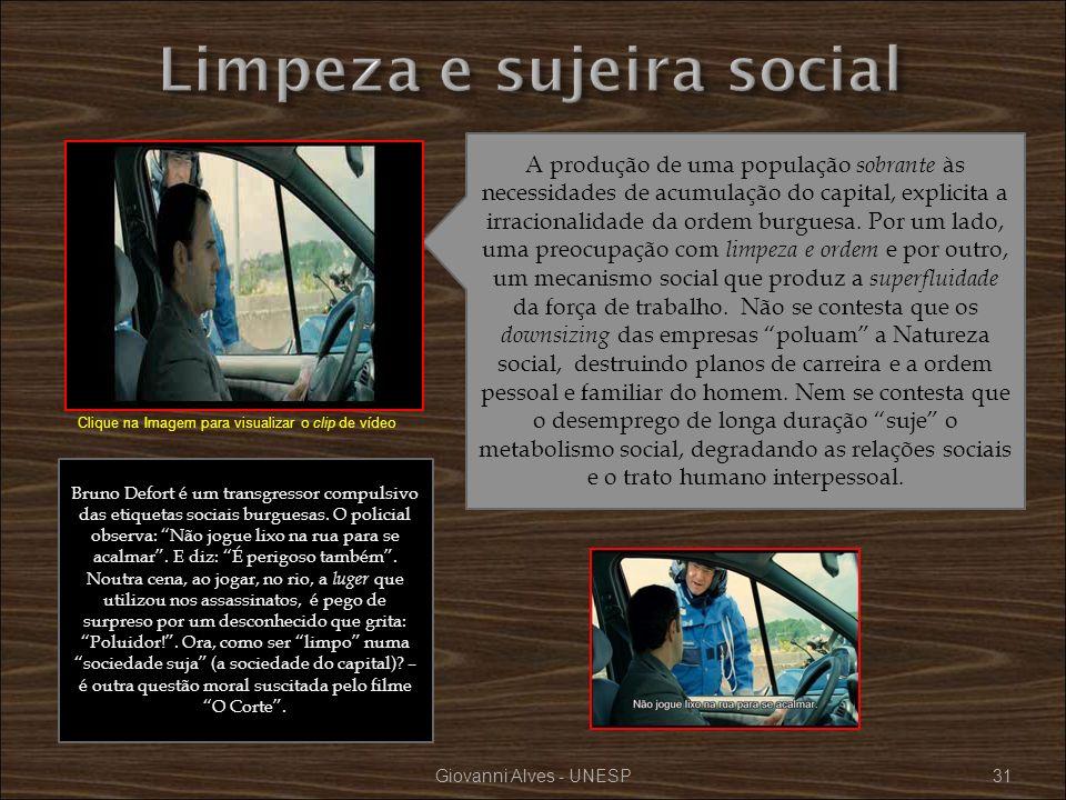 Giovanni Alves - UNESP31 A produção de uma população sobrante às necessidades de acumulação do capital, explicita a irracionalidade da ordem burguesa.