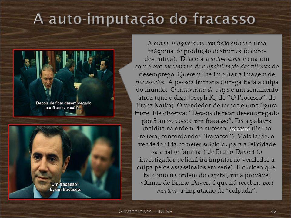 Giovanni Alves - UNESP42 fracasso A ordem burguesa em condição critica é uma máquina de produção destrutiva (e auto- destrutiva). Dilacera a auto-esti