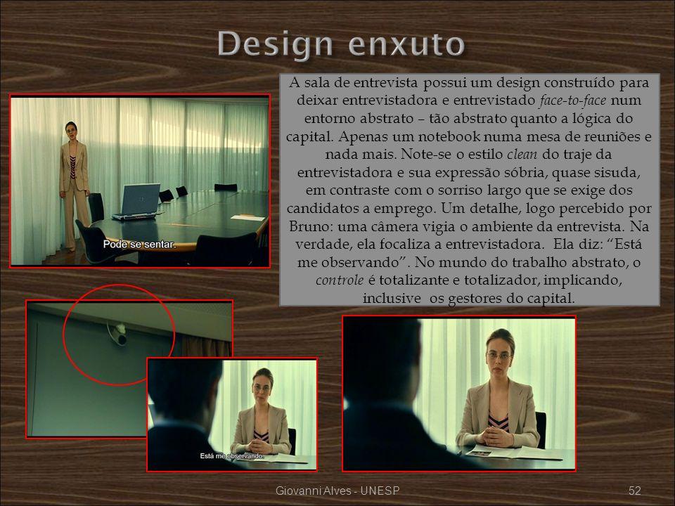 Giovanni Alves - UNESP52 A sala de entrevista possui um design construído para deixar entrevistadora e entrevistado face-to-face num entorno abstrato