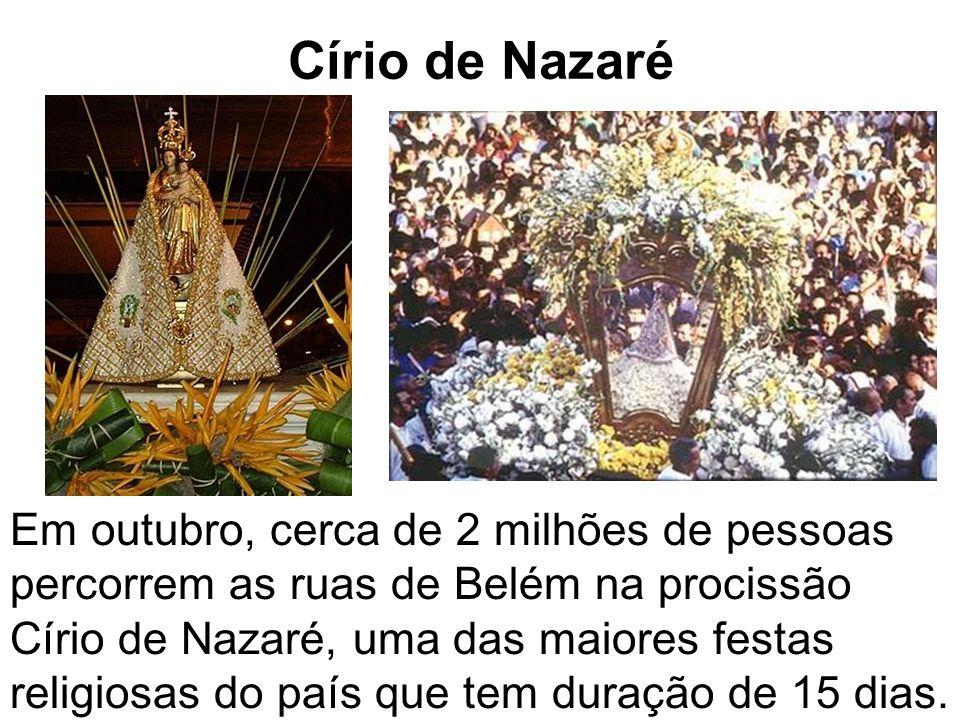 Folguedos Em Belém, du- rante o Círio de Nazaré, muitas danças e fol- guedos são apresentados.