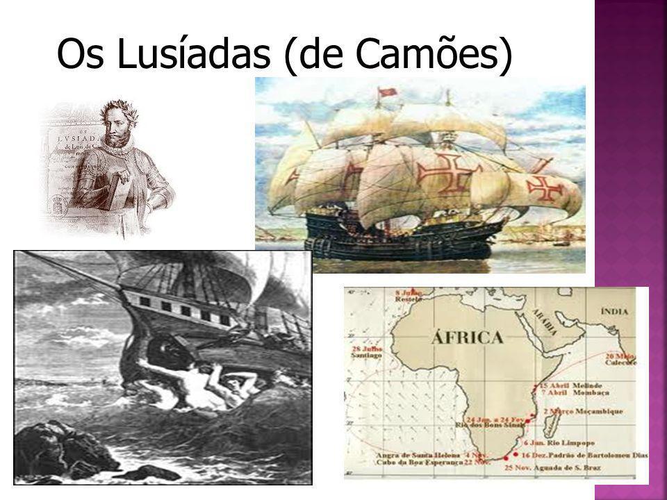 Os Lusíadas é uma obra poética do escritor Luís Vaz de Camões, considerada a epopeia portuguesa por excelência.