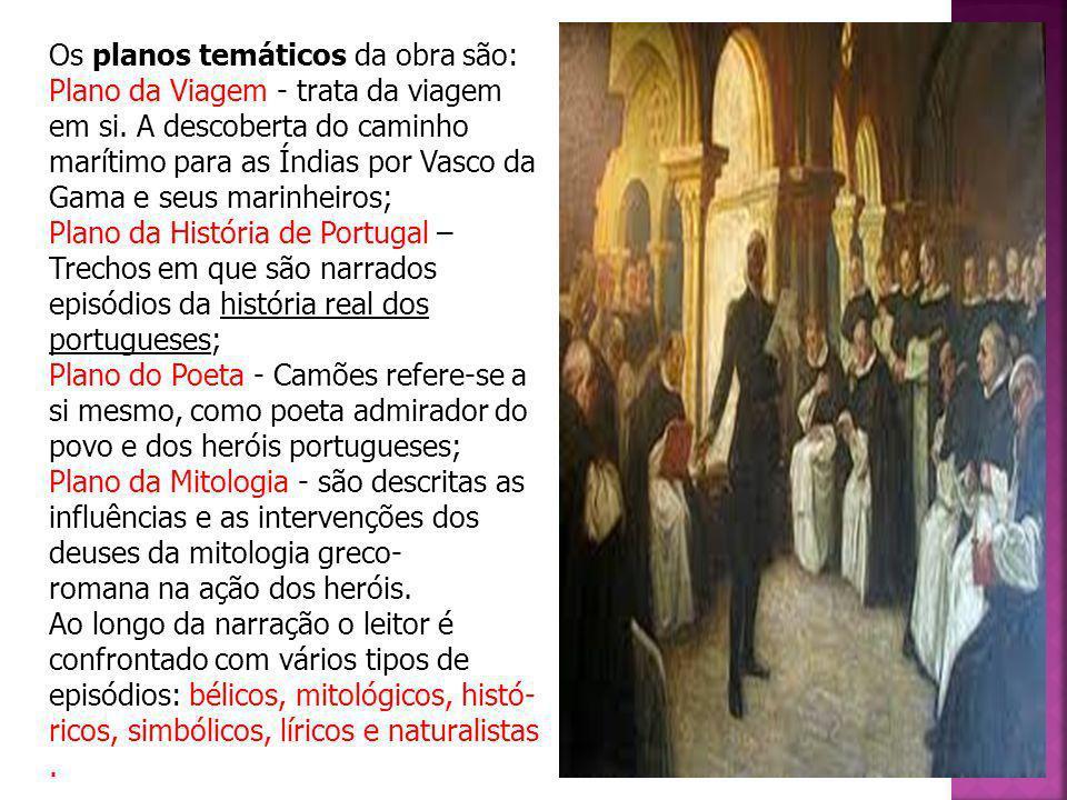 Como o título indica, o herói desta epopeia é colectivo: os Lusíadas, ou os filhos de Luso, os portugueses.