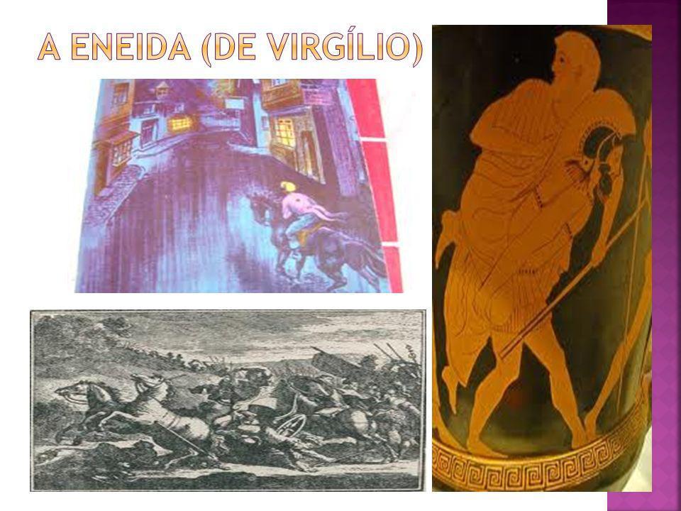 A Eneida (Aeneis em latim) é um poema épico latino escrito por Virgílio no século I a.C..