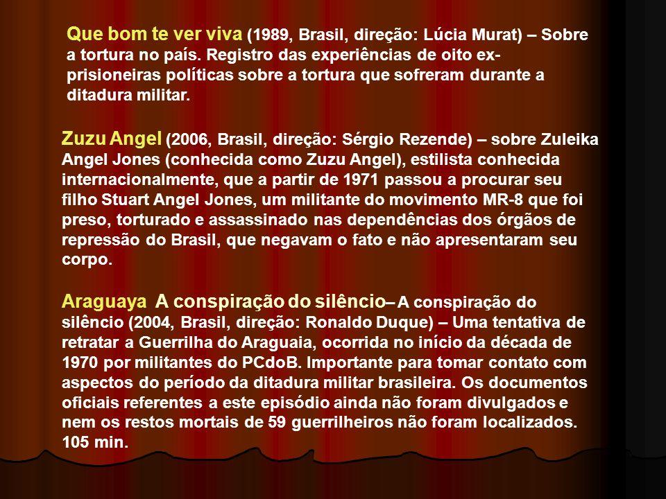 Pra frente, Brasil (1983, Brasil, direção: Roberto Farias) – Sobre a ditadura militar brasileira nos anos 1970. Um cidadão comum é tomado por guerrilh