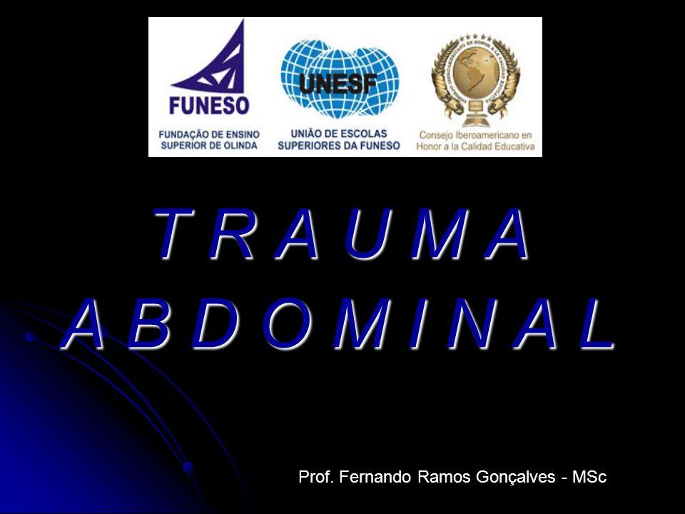 Desafio na avaliação inicial Desafio na avaliação inicial Circulação: pesquisa de fontes ocultas de sangramento (trauma contuso).
