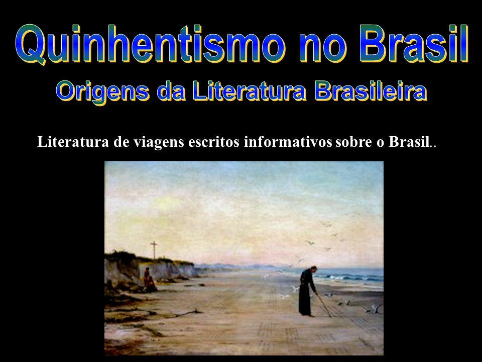Literatura de viagens escritos informativos sobre o Brasil..