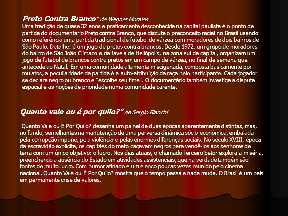 Preto Contra Branco de Wagner Morales Uma tradição de quase 32 anos e praticamente desconhecida na capital paulista é o ponto de partida do documentár