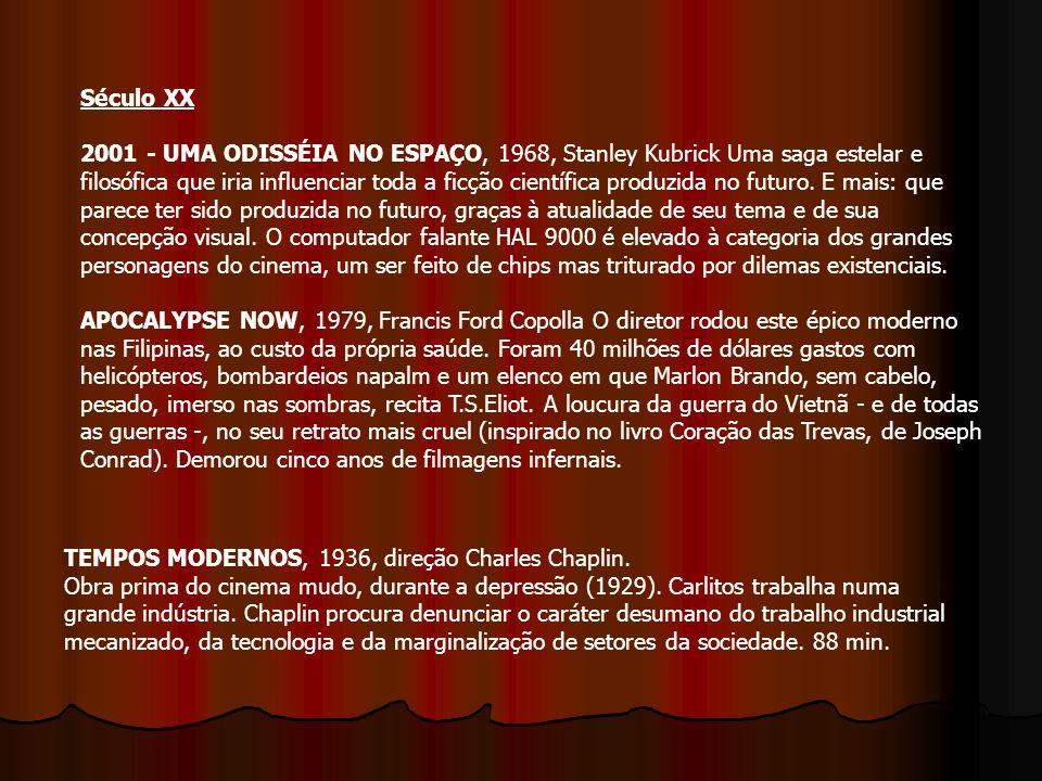 Século XX 2001 - UMA ODISSÉIA NO ESPAÇO, 1968, Stanley Kubrick Uma saga estelar e filosófica que iria influenciar toda a ficção científica produzida n