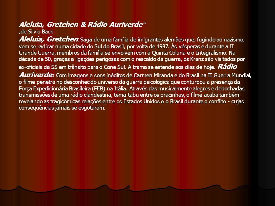 Aleluia, Gretchen & Rádio Auriverde