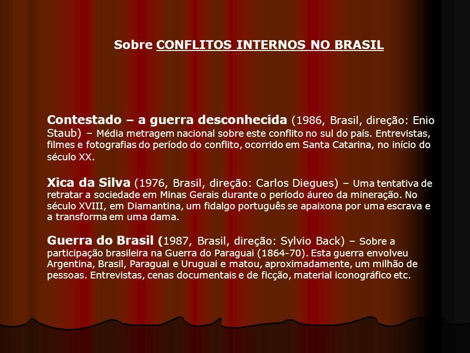 Sobre CONFLITOS INTERNOS NO BRASIL Contestado – a guerra desconhecida (1986, Brasil, direção: Enio Staub) – Média metragem nacional sobre este conflit