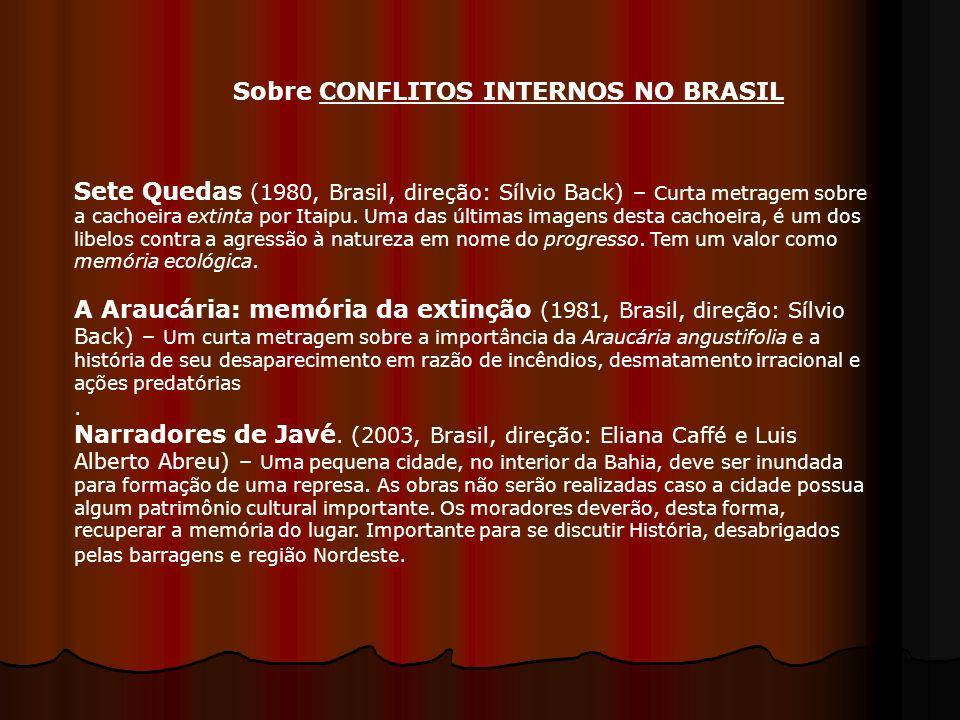 Sete Quedas (1980, Brasil, direção: Sílvio Back) – Curta metragem sobre a cachoeira extinta por Itaipu. Uma das últimas imagens desta cachoeira, é um