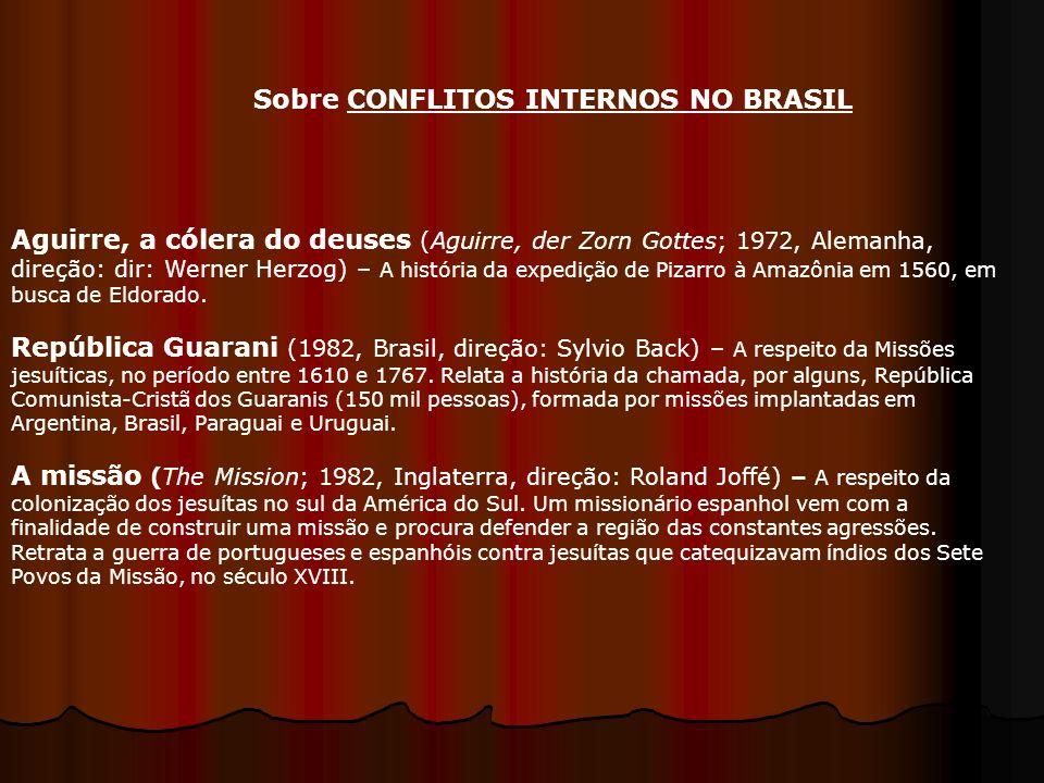 Aguirre, a cólera do deuses (Aguirre, der Zorn Gottes; 1972, Alemanha, direção: dir: Werner Herzog) – A história da expedição de Pizarro à Amazônia em