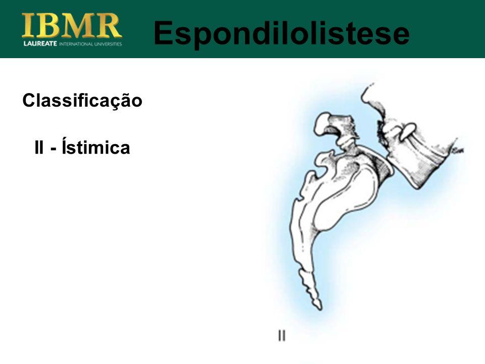 Espondilolistese II - Ístimica Classificação
