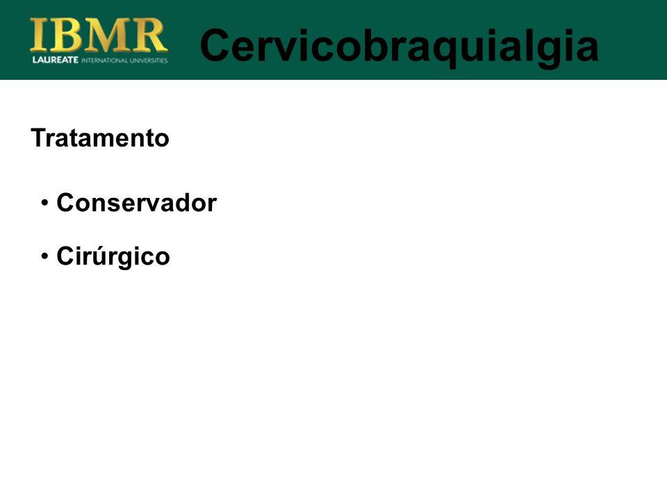 Conservador Cirúrgico Tratamento Cervicobraquialgia