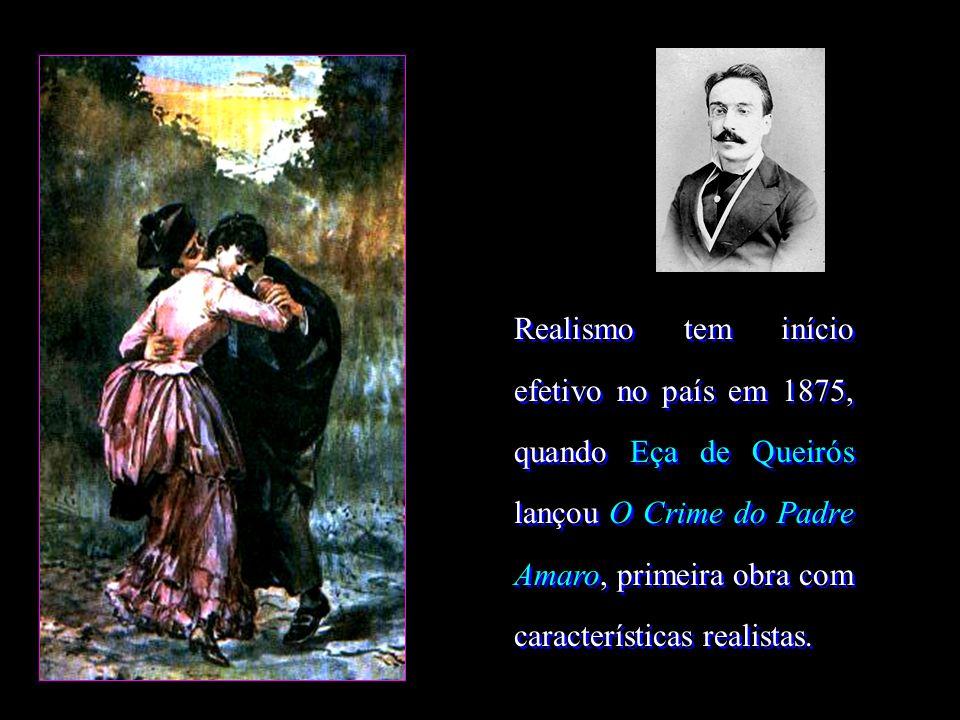 O Crime do Padre Amaro (1875); O Primo Basílio (1878); O Mandarim (1879); Os Maias (1888); A Ilustre Casa de Ramires (1900); A Cidade e as Serras (1901)entre outras.