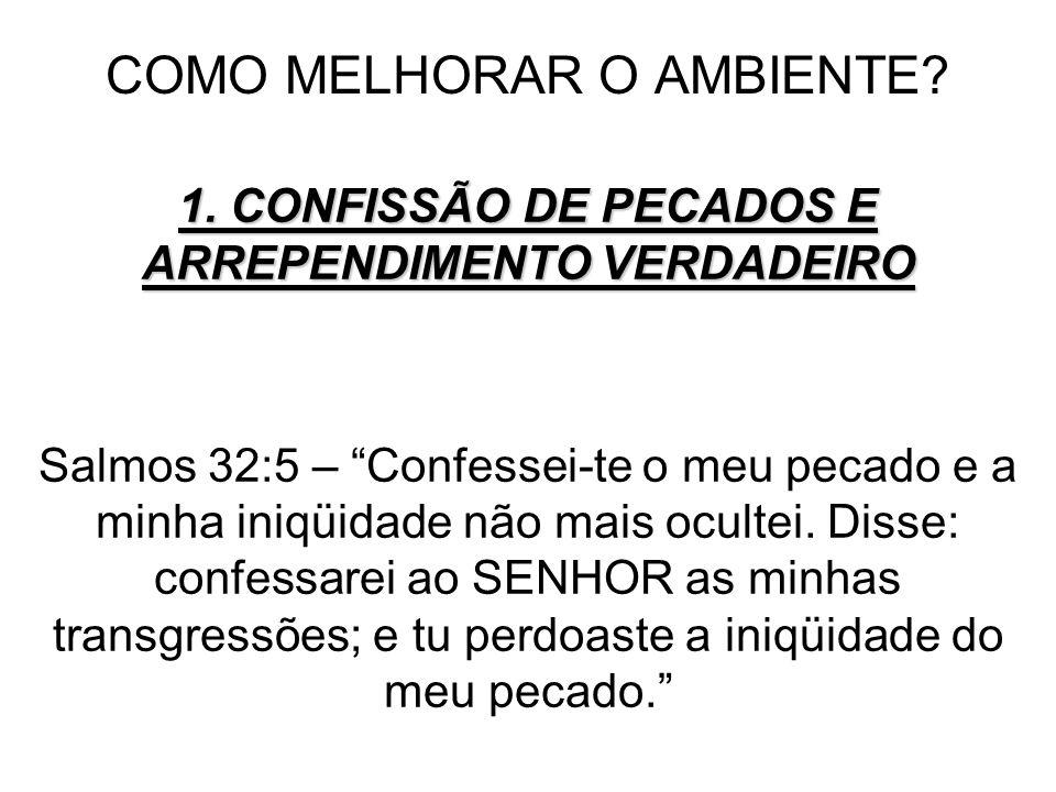 COMO MELHORAR O AMBIENTE.1.