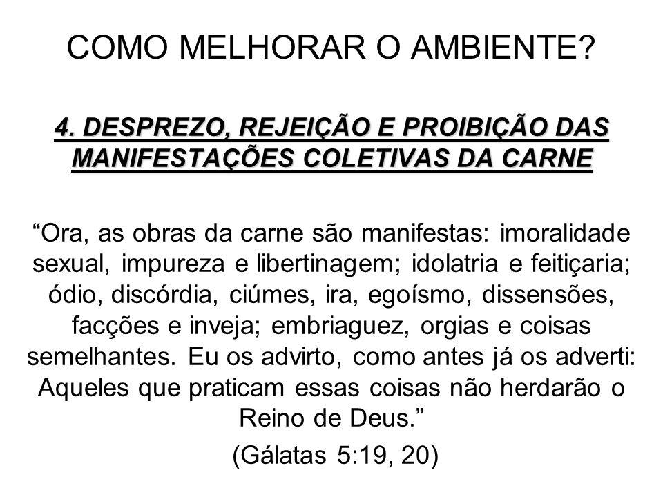 COMO MELHORAR O AMBIENTE.4.
