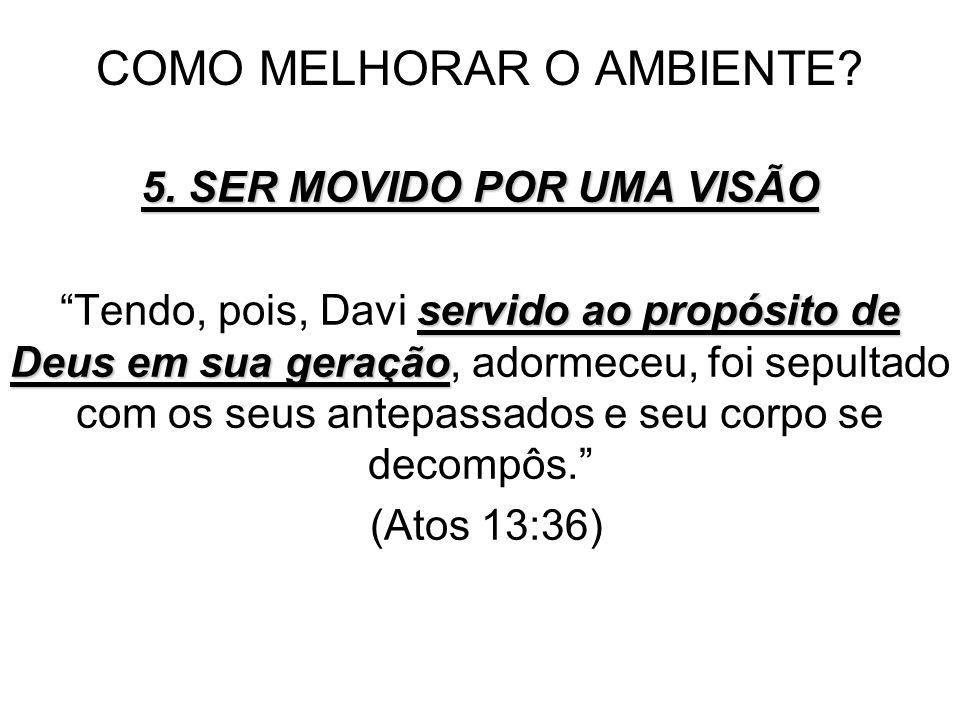 COMO MELHORAR O AMBIENTE.5.