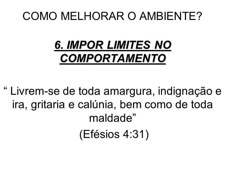COMO MELHORAR O AMBIENTE.6.