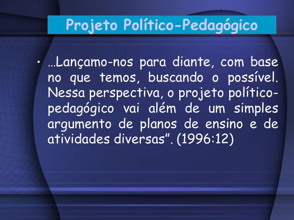 Projeto Político-Pedagógico Entendemos que a elaboração de uma PPP é um processo rico para todo o coletivo da instituição, pois, como diz Veiga: Ao co