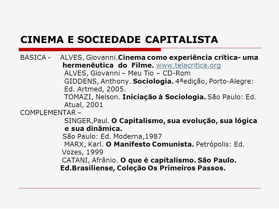 VISÃO CRÍTICA DA SOCIEDADE CAPITALISTA Macro-sociologia: examina a sociedade como um todo, ou seja, como um complexo sistema social.