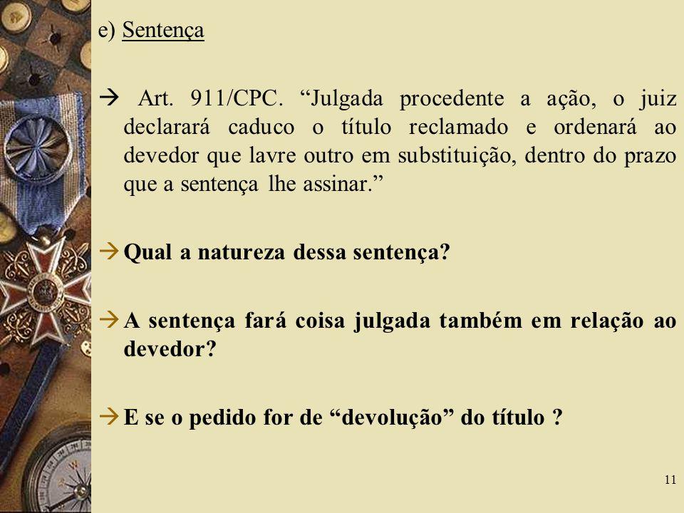 e) Sentença Art.911/CPC.