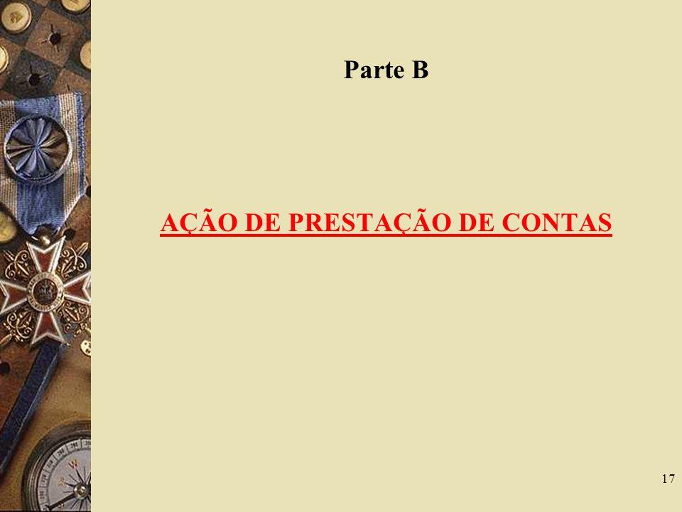 Parte B AÇÃO DE PRESTAÇÃO DE CONTAS 17