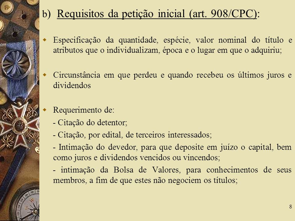b ) Requisitos da petição inicial (art.