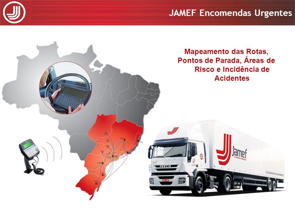 Apresentação 2008 JAMEF Encomendas Urgentes Apresentação 2008 JAMEF Encomendas Urgentes Mapeamento das Rotas, Pontos de Parada, Áreas de Risco e Incid