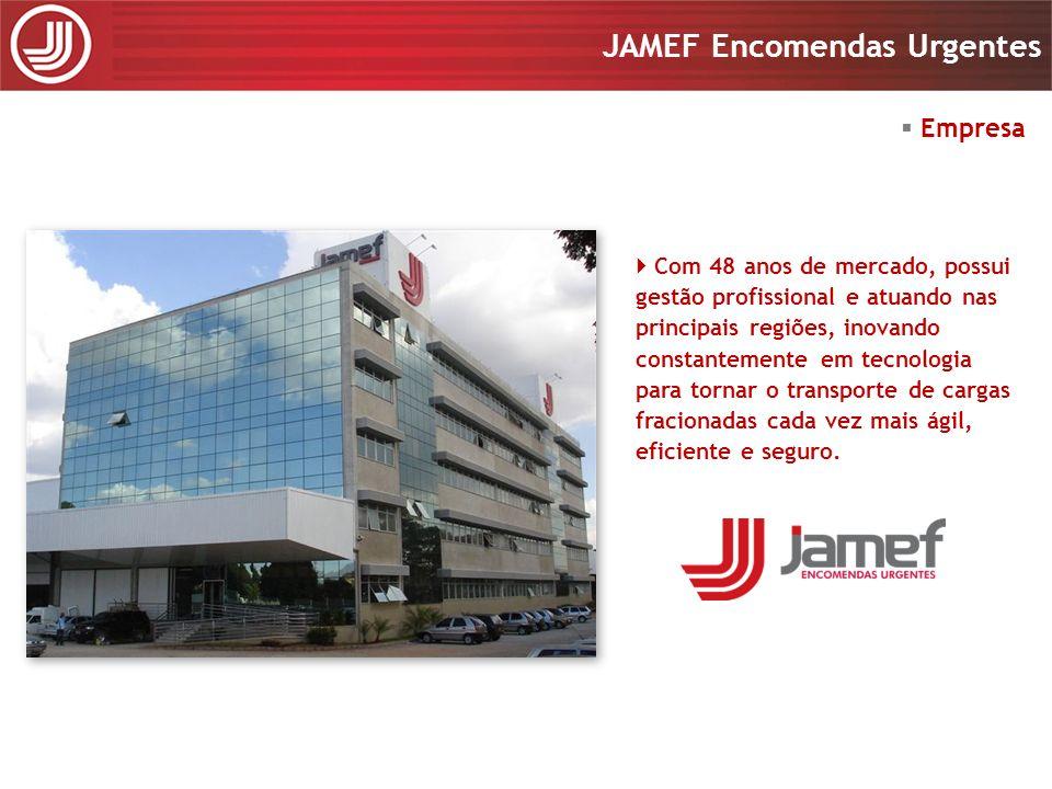 Apresentação 2008 JAMEF Encomendas Urgentes Apresentação 2008 JAMEF Encomendas Urgentes Modais e Área de Atuação Transporte Rodoviário: Sul,Sudeste, Goiás e Distrito Federal Transporte Aéreo: cidades atendidas pela aviação comercial nacional