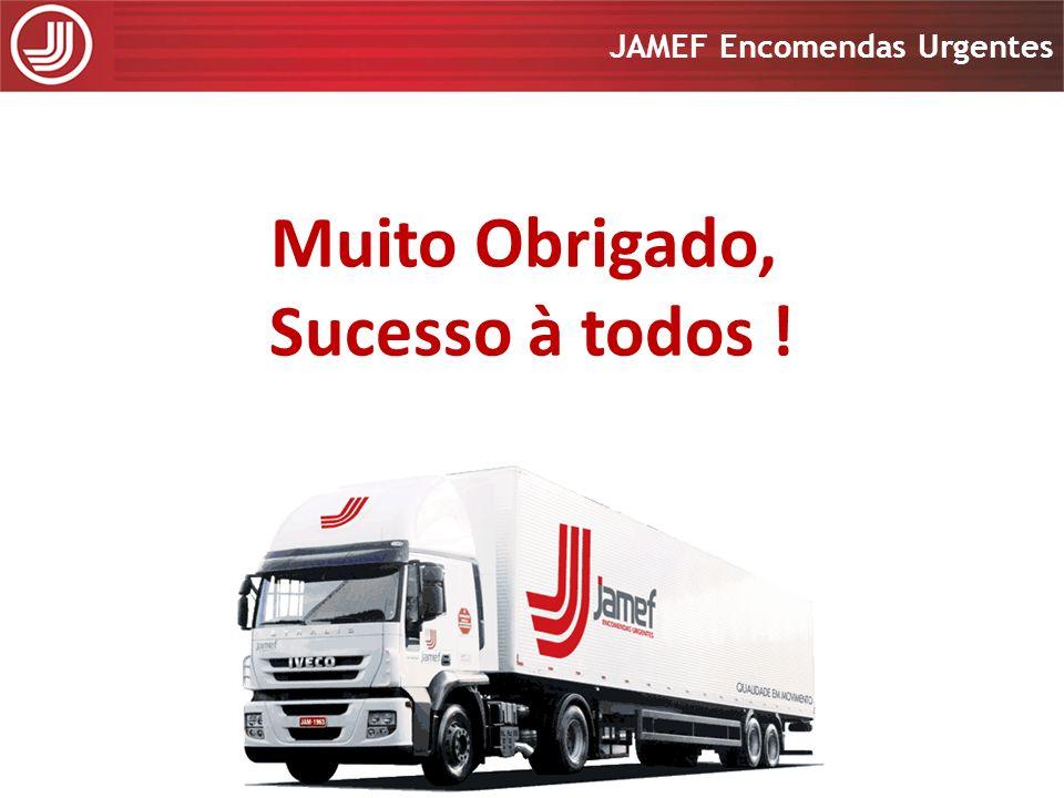 Apresentação 2008 JAMEF Encomendas Urgentes Apresentação 2008 JAMEF Encomendas Urgentes Muito Obrigado, Sucesso à todos !