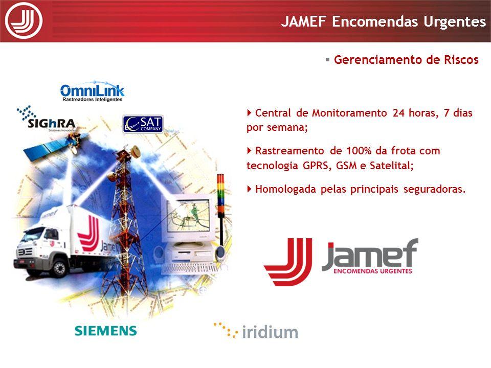 Apresentação 2008 JAMEF Encomendas Urgentes Dispositivos e Equipamentos Todos os veículos são equipados: 1 - Rastreadores via satélite (GPS) 2 – Sensores de abertura das portas da cabine 3 – Sensores de abertura das portas do baú 4 – Travas da portas/plataformas 5 – Radiocomunicação 6 – Teclado para mensagens/dados 7 – Dispositivo para corte de ignição 8 – Protetor lateral de acidentes 9 – Tanques de combustível dimensionados para maior autonomia 10 – Sensor de deslocamento 11 – Sirenes 12 – Botão de pânico 13 – Sensor de desengate (na carretas) 14 – No-break 15 – Telas de proteção 16 - Telemetria 3 3 4 4 4 89 10117 2 14 1 65 12 15 16