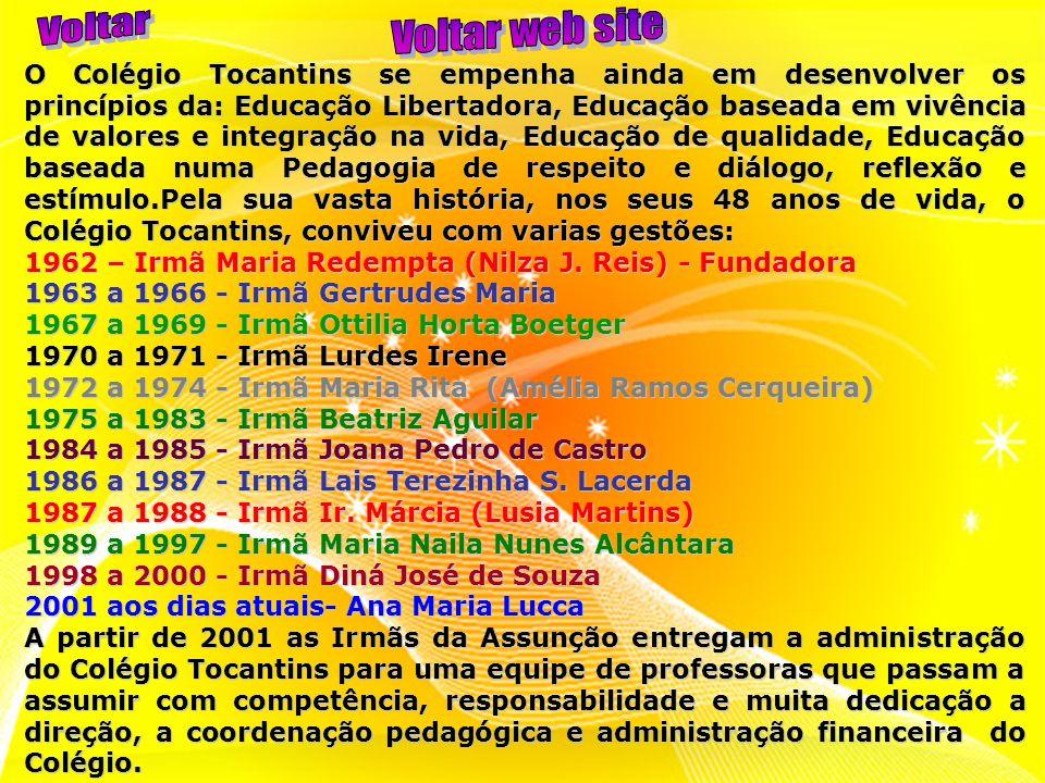 O Colégio Tocantins se empenha ainda em desenvolver os princípios da: Educação Libertadora, Educação baseada em vivência de valores e integração na vi