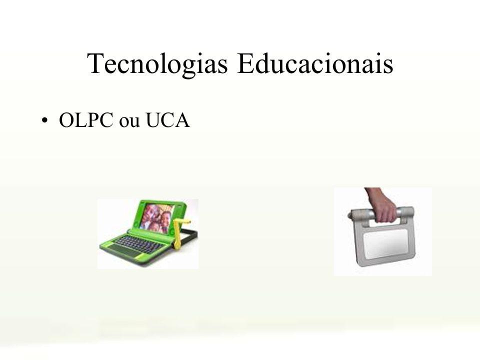 Tecnologias Educacionais OLPC ou UCA
