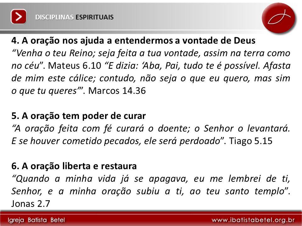 DISCIPLINAS DISCIPLINAS ESPIRITUAIS 4.